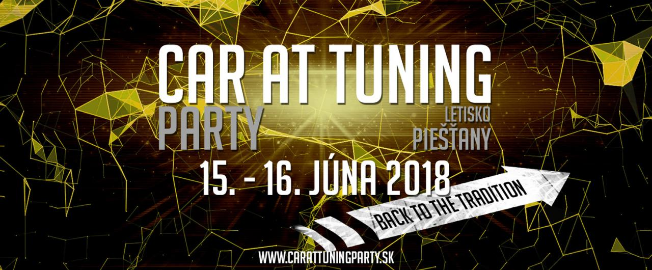 CAR AT TUNING PARTY XV – BACK TO THE TRADITION, 15.–16.6. Piešťany